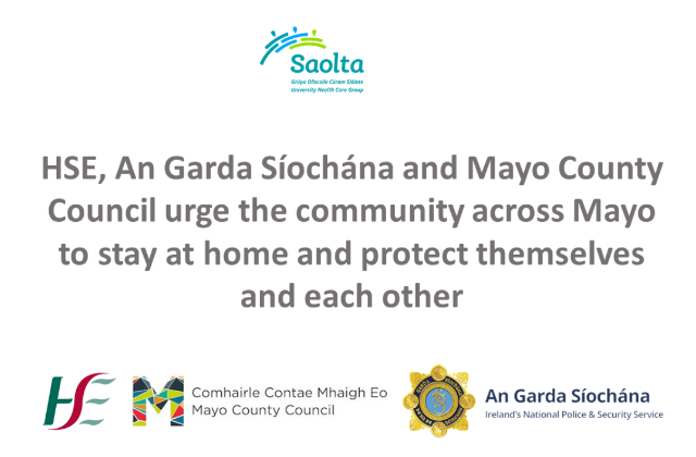 The people of County Mayo urged to stay home and stay safe